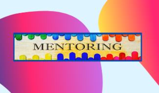 colorful board with text that says mentoring