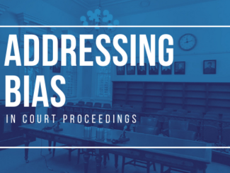 addressing bias in court proceedings thumbnail white text over blue