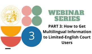 Language Access Public Webinars - part 3 - May 13, 2021