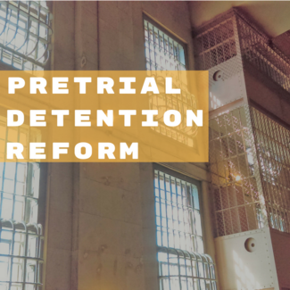 Pretrial Detention Reform